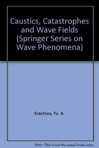 9780387565873: Caustics, Catastrophes and Wave Fields