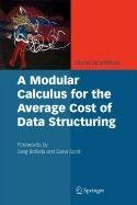 9780387566436: A Modular Calculus for the Average Cost of Data Structuring