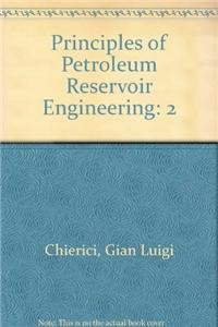 9780387567426: Principles of Petroleum Reservoir Engineering: 2