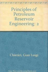 9780387567426: Principles of Petroleum Reservoir Engineering