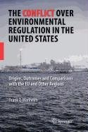 9780387567525: The Conflict Over Environmental Regulation in the United States