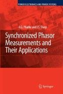 9780387567976: Synchronized Phasor Measurements and Their Applications