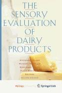 9780387569000: The Sensory Evaluation of Dairy Products