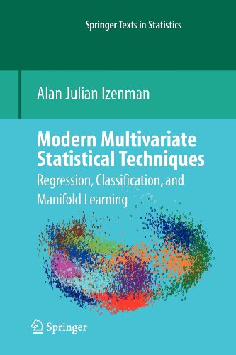 9780387569833: Modern Multivariate Statistical Techniques: Regression, Classification, and Manifold Learning