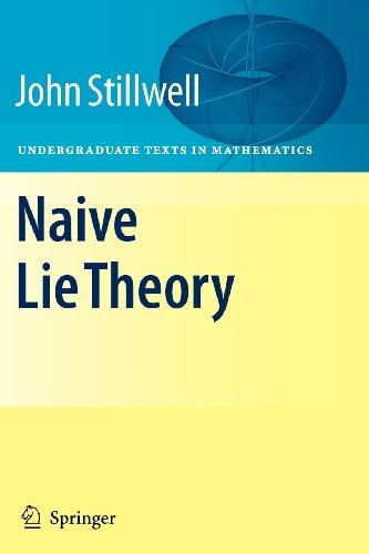 9780387569871: Naive Lie Theory