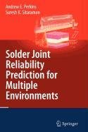 9780387570983: Solder Joint Reliability Prediction for Multiple Environments