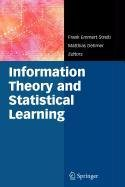 9780387571492: Information Theory and Statistical Learning