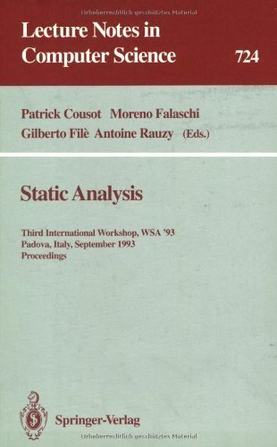 Static Analysis: Third International Workshop, WSA '93, Padova, Italy, September 22-24 1993 ...