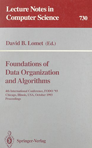 Foundations of Data Organization and Algorithms: 4th International Conference, FODO '93 ...
