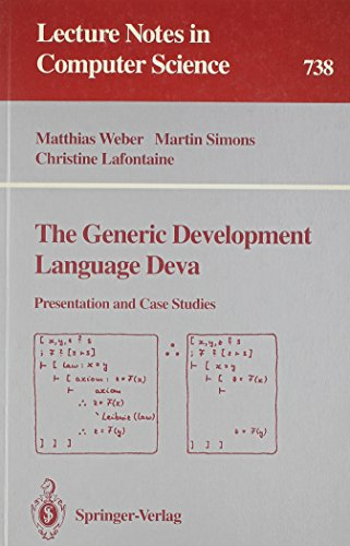 The Generic Development Language Deva: Presentation and Case Studies (Lecture Notes in Computer ...