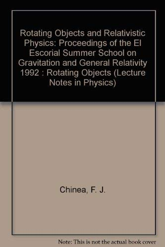 Rotating Objects and Relativistic Physics: Proceedings of: Chinea, F. J.