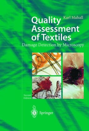 Quality Assessment of Textiles: Damage Detection by: Mahall, Karl