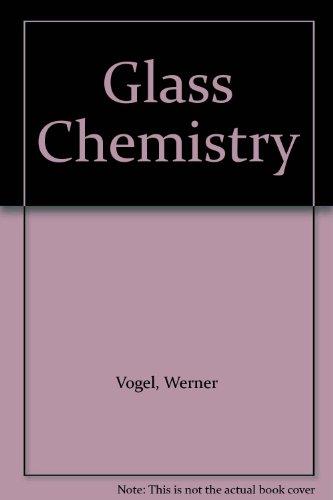 9780387575728: Glass Chemistry