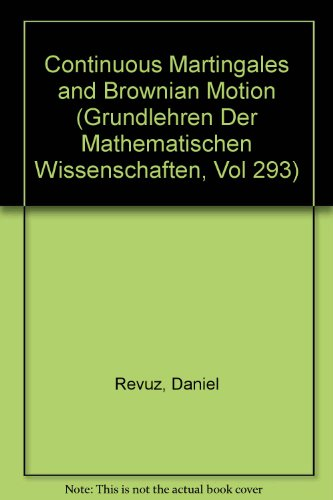 9780387576220: Continuous Martingales and Brownian Motion