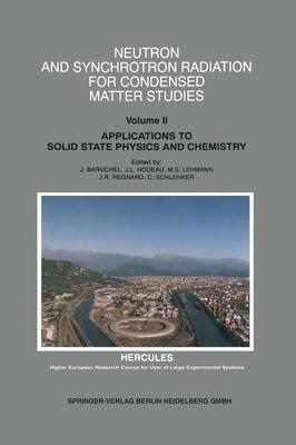 9780387576916: Neutron And Synchrotron Radiation for Condensed Matter Studies: 2