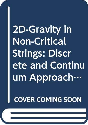 2D-Gravity in Non-Critical Strings: Discrete and Continuum: E. Abdalla /