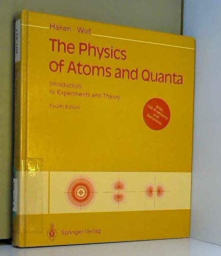 9780387578743: The Physics of Atoms and Quanta: Introduction to Experiments and Theory