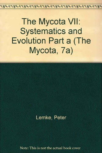 9780387580081: Systematics and Evolution (The Mycota, 7a)