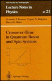 Crossover-Time in Quantum Boson and Spin Systems: Berman, G. P.;