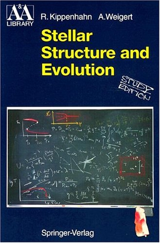 9780387580135: Stellar Structure and Evolution (Astronomy and Astrophysics Library)