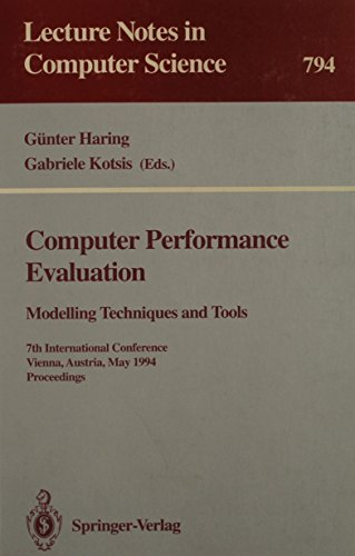 Computer Performance Evaluation: Modelling Techniques and Tools : 7th International Conference ...