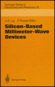 9780387580470: Silicon-Based Millimeter-Wave Devices (SPRINGER SERIES IN ELECTRONICS AND PHOTONICS)