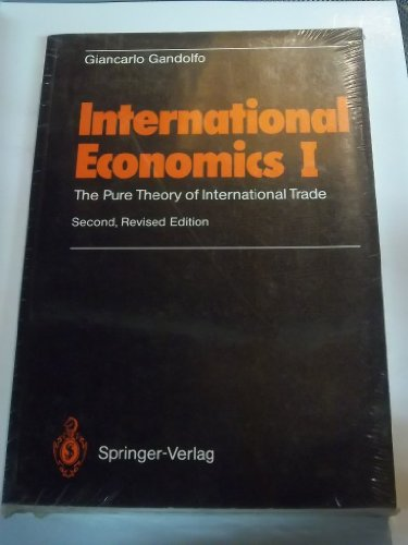 9780387581330: International Economics I: The Pure Theory of International Trade (Vol 1)