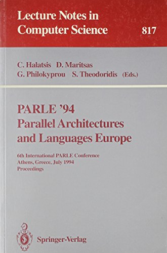 Parle '94: Parallel Architectures and Languages Europe: International Parle Conference