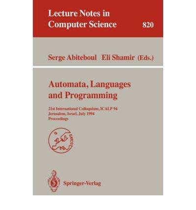 Automata, Languages and Programming: 21st International Colloquium,: Serge Abiteboul