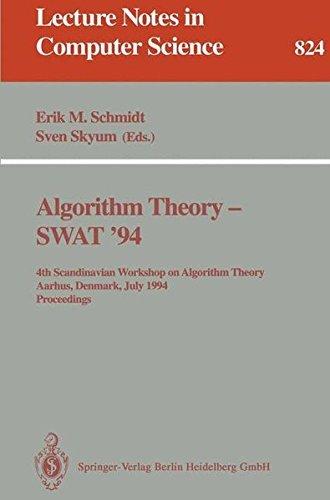 Algorithm Theory-- Swat '94: 4th Scandinavian Workshop on Algorithm Theory, Aarhus, Denmark, ...
