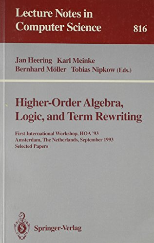 Higher-Order Algebra, Logic, and Term Rewriting. Lecture Notes in Computer Science, Volume 816: Jan...