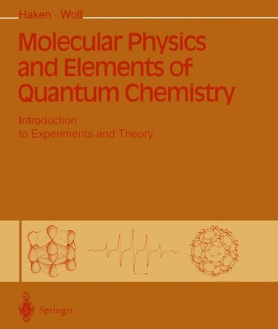 9780387583631: Molecular Physics and Elements of Quantum Chemistry