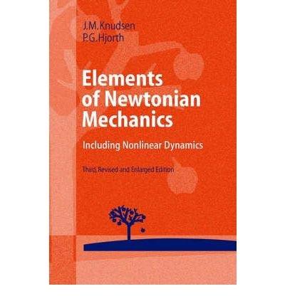 9780387583648: Elements of Newtonian Mechanics