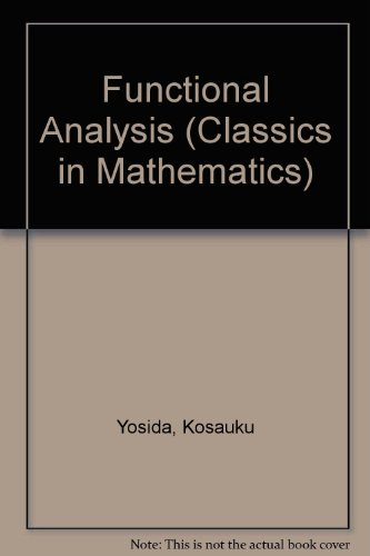 9780387586540: Functional Analysis (Classics in Mathematics)
