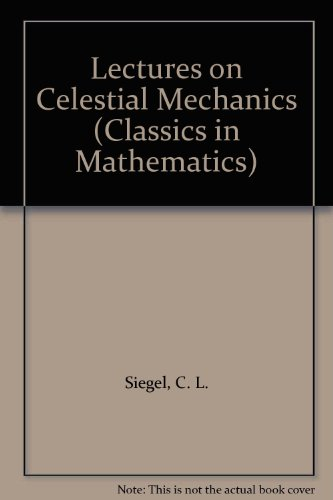 9780387586564: Lectures on Celestial Mechanics (Classics in Mathematics)