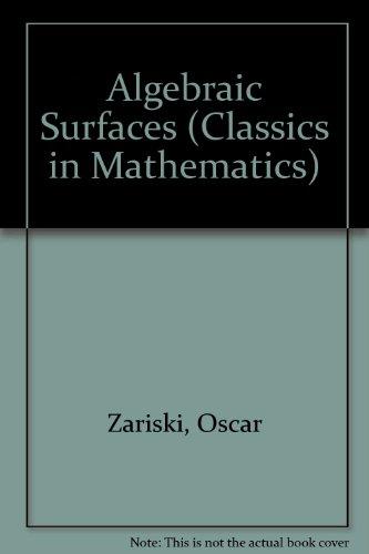 9780387586588: Algebraic Surfaces (Classics in Mathematics)
