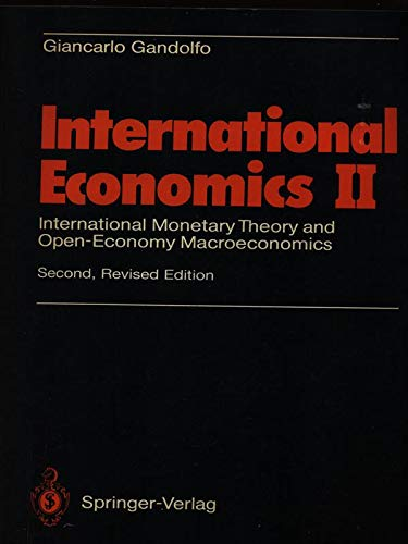 9780387586878: International Economics II: International Monetary Theory and Open-Economy MacRoeconomics