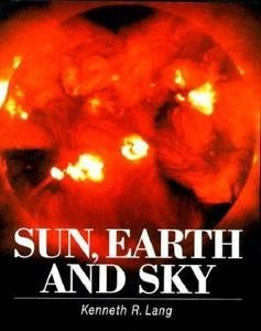 9780387587783: Sun, Earth and Sky