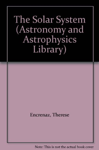 9780387588360: The Solar System (Astronomy and Astrophysics Library)