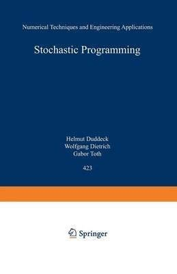 9780387589961: Stochastic Programming: Numerical Techniques and Engineering Applications : Proceedings of the 2nd Gamm/Ifip-workshop on Stochastic Optimization (Lecture Notes in Economics and Mathematical Systems)