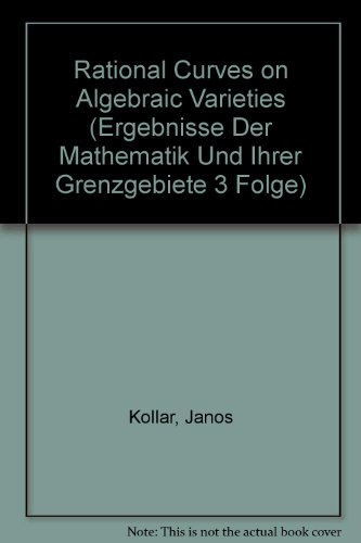 9780387601687: Rational Curves on Algebraic Varieties
