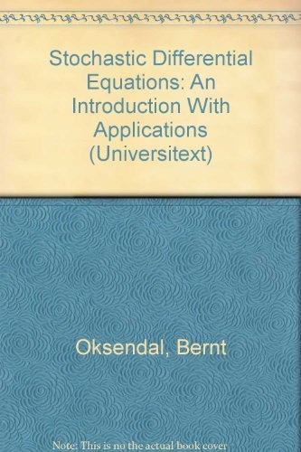 9780387602431: Stochastic Differential Equations: An Introduction With Applications (Universitext)