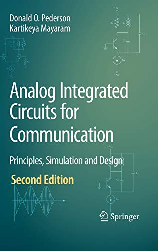 9780387680293: Analog Integrated Circuits for Communication: Principles, Simulation and Design