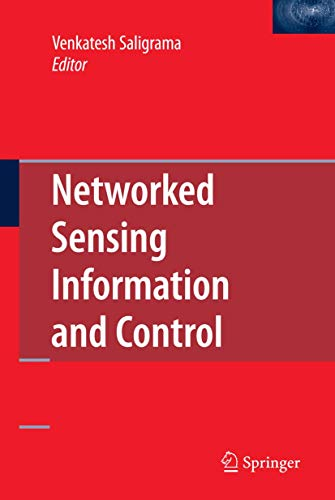 9780387688435: Networked Sensing Information and Control