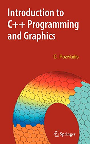 9780387689920: Introduction to C++ Programming and Graphics