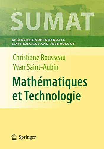 Springer Undergraduate Texts in Mathematics and Technology: Christiane Rousseau