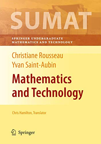 9780387692159: Mathematics and Technology (Springer Undergraduate Texts in Mathematics and Technology)