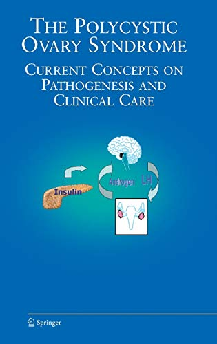 9780387692463: The Polycystic Ovary Syndrome: Current Concepts on Pathogenesis and Clinical Care (Endocrine Updates)