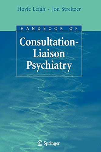9780387692531: Handbook of Consultation-Liaison Psychiatry