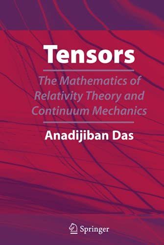9780387694689: Tensors: The Mathematics of Relativity Theory and Continuum Mechanics